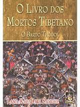 o livro tebetano dos mortos