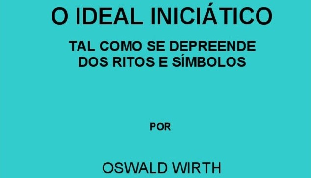 O ideal iniciático, livro de Oswald Wirth