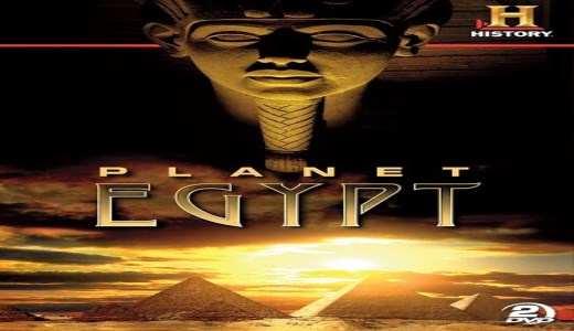 Planeta Egito – Série completa do canal História