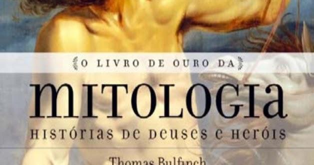 Livro de Ouro da Mitologia, livro de Thomas Bulfinch