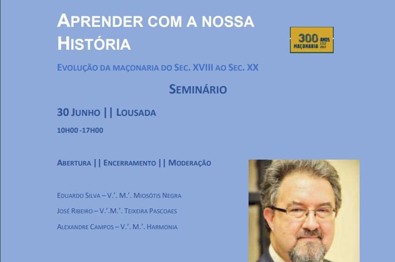 """Seminário """"Aprender com a nossa História"""" – António Ventura – 30 de Junho"""